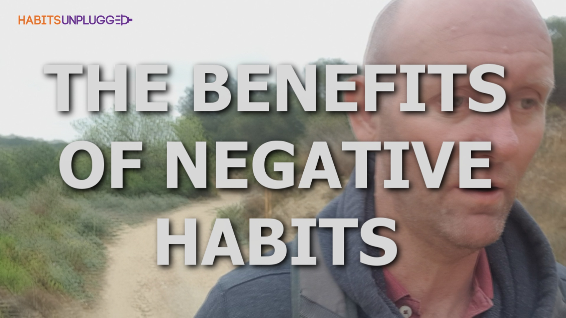 The Benefits of Bad Habits